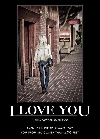 i-will-always-love-you-restraining-order-demotivational-posters-1315608719.jpg